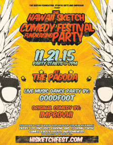 The Hawaii Sketch Comedy Festival Fundraiser Party! @ The Pagoda | Honolulu | Hawaii | United States