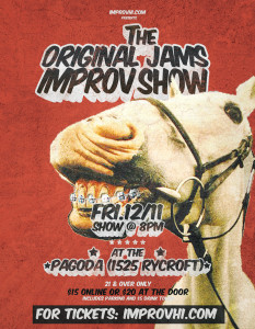 The Original Jams Improv Show @ The Pagoda | Honolulu | Hawaii | United States