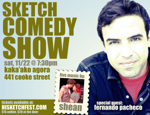 Sketch Comedy Show - Fundraiser for The Hawaii Sketch Comedy Festival 2015 @ Kakaako Agora | Honolulu | Hawaii | United States